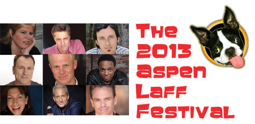 The 2013 Aspen Laugh Festival